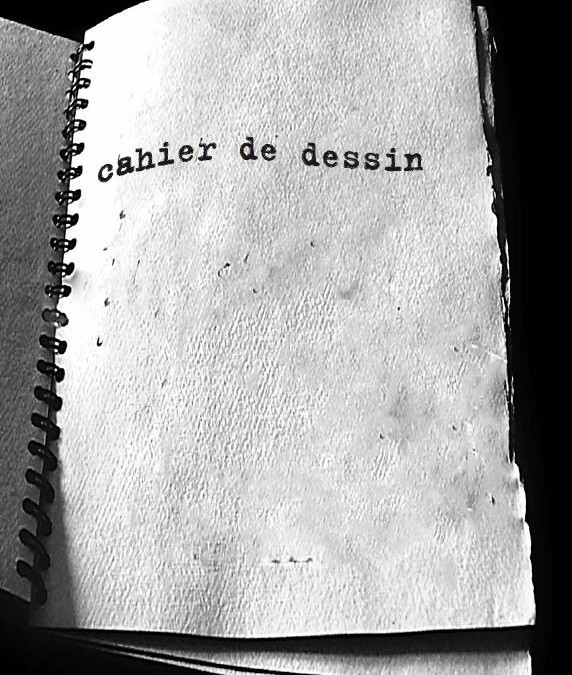 8 giugno – 31 agosto 2016 Cahier de dessin